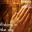 Fishing In The Sky Travis Smith